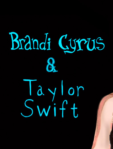 a Painted Portrait of Taylor Swift and Miley Cyrus sister, Brandi Cyrus by Danny Roberts text